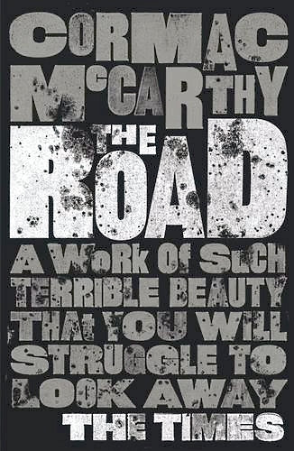 My copy of the novel, 'The Road' by Cormac McCarthy