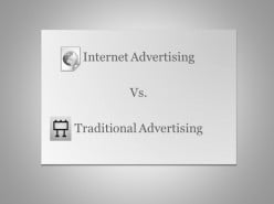 Benefits of Internet Advertising Over Traditional Advertising