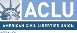 Just This One Time I Am Siding With The American Civil Liberties Union (ACLU)...