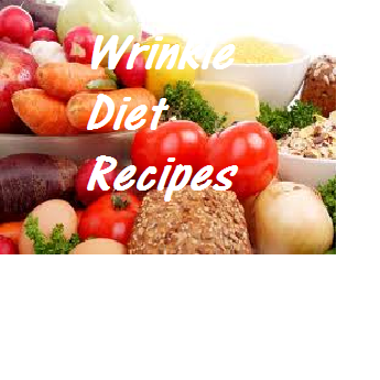 Wrinkle Diet Recipes