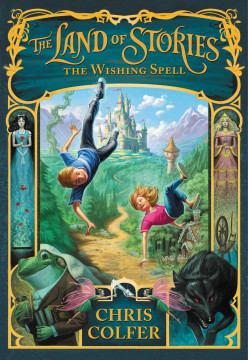 Falling Into Fairy Tales: 'The Land of Stories- The Wishing Spell' Book Review
