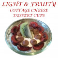 Light & Fruity Cottage Cheese Dessert Cups