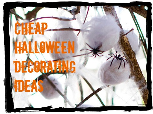 Cheap and Inexpensive Halloween Decorating Ideas