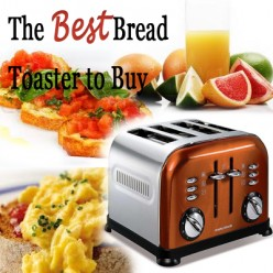 The Best Bread Toaster to Buy