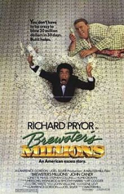 If you have seen the film Brewster's Millions, what did you think of it?
