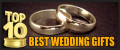 Top 10 Best Wedding Gifts