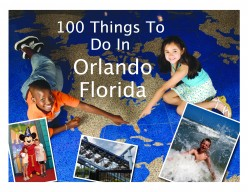 100 Things to Do in Orlando, Florida