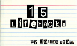 15 Lifehacks