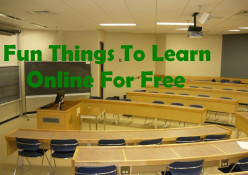 Learn A Skill Online - Interesting, Useful, Fun Things To Learn Online For Free!