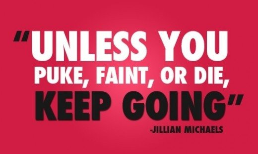 This is one of Jillian Michaels' quotes, constantly popping up on Tumblr fitness blogs (also known as Fitblrs) and as people's daily motivation. Although it has pushed people, it exemplifies an unstable mentality, unhealthy to the body and mind.