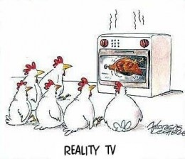 This image shows that if reality television was actually showing reality, it would be painful to bear and possibly depressing. This is why reality television does not show reality, but mimics it with extra polishing to appear fantastic for display.