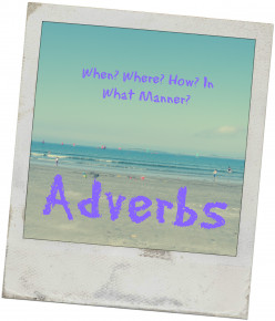 Teaching Adverbs