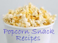 Popcorn Recipes for Snacks and Trail Mix are Quick and Easy
