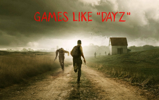 There are many interesting post apocalyptic games like Dayz.