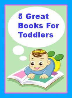 Top 5 Books For Toddlers--Review