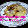 Cooking from Scratch for Busy Moms: The Versatile and Gluten Free Banana Pancake