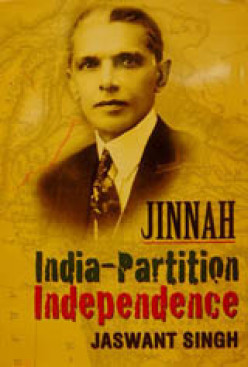 "Book Review :""Jinnah: India, Partition, Independence"" by Jaswant Singh"