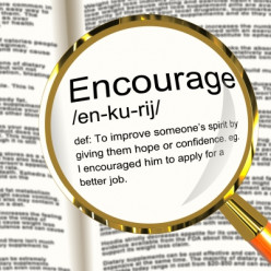 Encouragement Ignites Desire - How do we Encourage Others