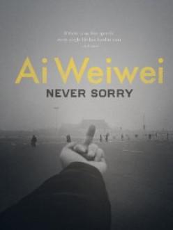 Documentary - 'Ai Weiwei: Never Sorry'