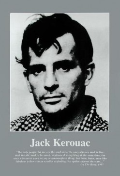 The Father of the Beat Generation - Jack Kerouac