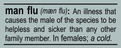Man Flu - fact or fiction. Scientific facts and a guide to how to deal with it.