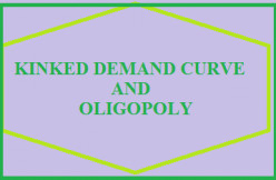 Kinked Demand Curve under Oligopoly