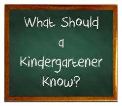 What Should a Kindergartener Know?