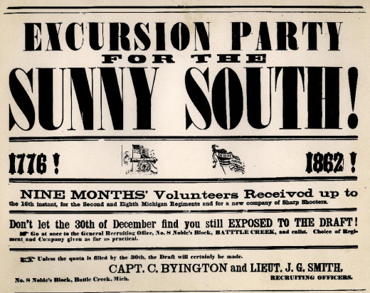 "A recruitment poster for two Michigan infantry units: ""Excursion Party for the Sunny South"" was putting it mildly."