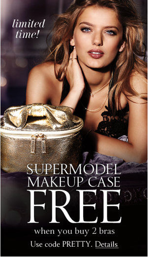 In this example of free merchandise codes, Victoria's Secret offers supermodel makeup case when you buy 2 bras with code PRETTY.