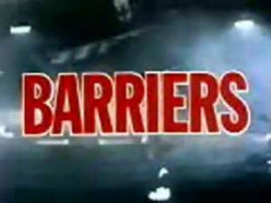 Barriers, Borders and Breakthroughs