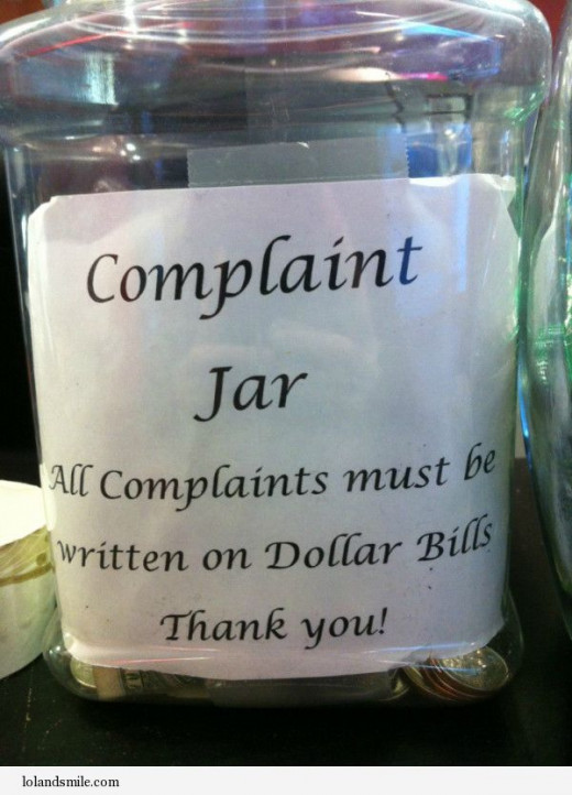 Get friends, family, or coworkers to take the challenge with you.  Start a complaint jar and collect money for those who complain along the way.  Donate the money at the end to charity.