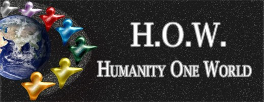 H.O.W. How Humanity One World - Founded by Bill Holland