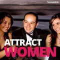 Law of attraction: the only way to attract an attractive woman