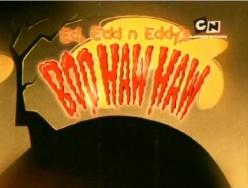 Happy Halloween: A Look at Ed, Edd, & Eddy's Boo Haw Haw