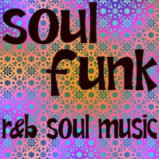 Funk Soul R&B Is funky Soulful Rhythms and Blues