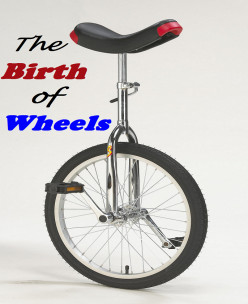 The Birth of Wheels | Poem