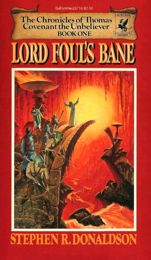 Lord Foul's Bane by Donaldson, one of my favorite badly written novels.  Once you get over the Inigo Montoya moments (I don't think that means what you think it means) the series has great characters and a strong story to tell.