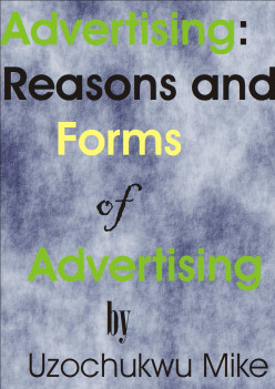 Advertising: Reasons and Forms of Advertising