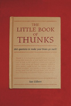 Literature Review - The Little Book of Thunks; (Part 2) Questions Which Raise More Questions in the Minds of Children