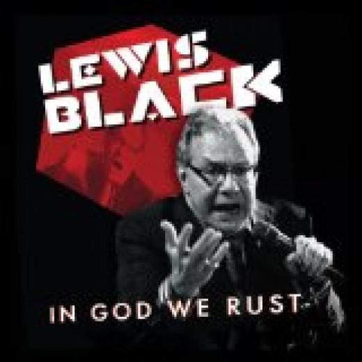 "Lewis Black ""In God We Rust"""