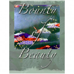 BOUNTY OF BEAUTY