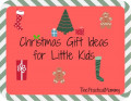 Christmas Gifts for Kids with Money Saving Tips
