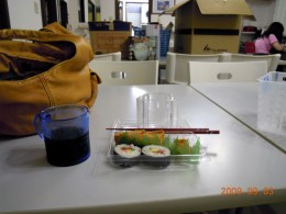 Packages of sushi can be bought even at convenience stores for a cheap price, but it's nothing gourmet.