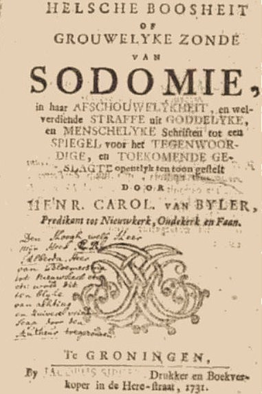 This placard announces that homosexuality (Sodomie) is punished with death penalty. The text is written in old Dutch.