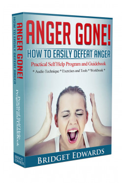 Anger Gone! How to easily defeat Anger