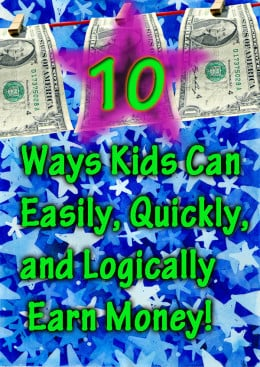 Ten ways 12 13 or 14 year old middle school kids can for How to get money easily as a kid