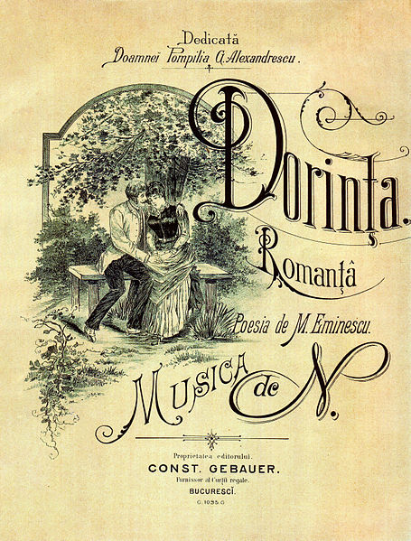 "Sheet music cover for ""Dorinţa"" (en. ""The Longing""), written by N., a composer from Romania who refused to disclose his identity. Lyrics by Romanian poet Mihai Eminescu."