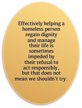 Sometimes, homelessness is a choice that we cannot change.