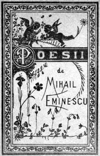 Poesii, first book of poems of Mihai Eminescu (1850 - 1889)