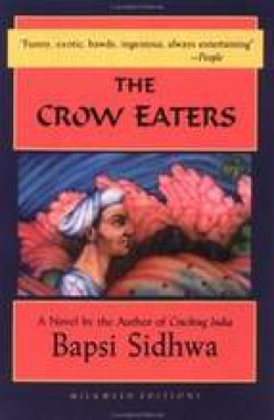 Book review 'The Crow Eaters' by Bapsi Sidhwa a Woman Parsi Writer from Islamic Pakistan